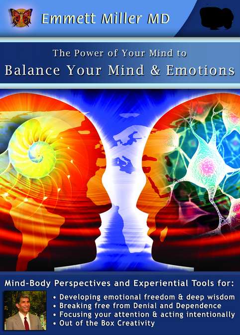 Balance Your Mind and Emotions with Dr. Emmett Miller