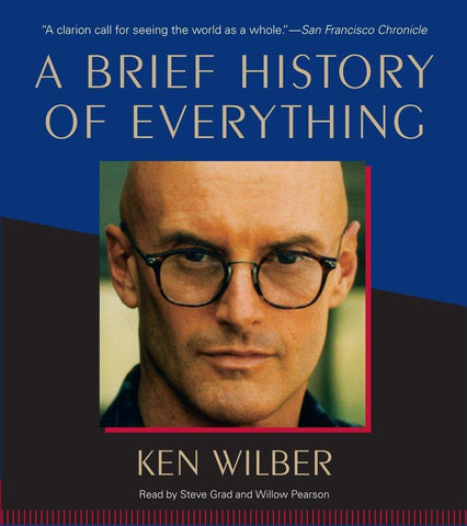 Brief History of Everything by Ken Wilber, A