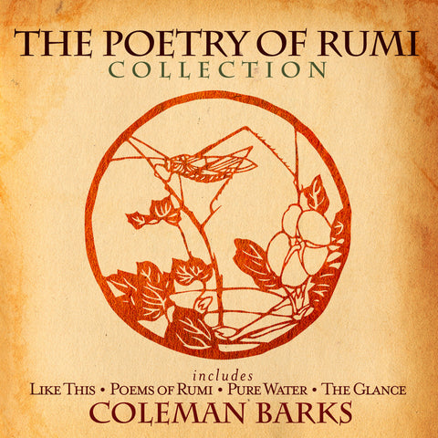 The Poetry of Rumi Collection with Coleman Barks