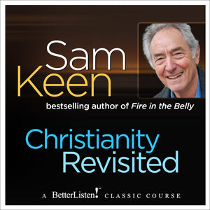 Christianity Revisited with Sam Keen