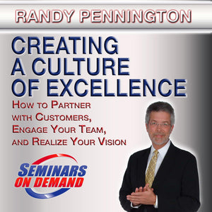 Creating a Culture of Excellence by Randy Pennington Audio Program BetterListen! - BetterListen!