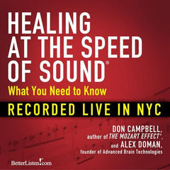 Healing at the Speed of Sound: What You Need to Know by Don Campbell and Alex Doman