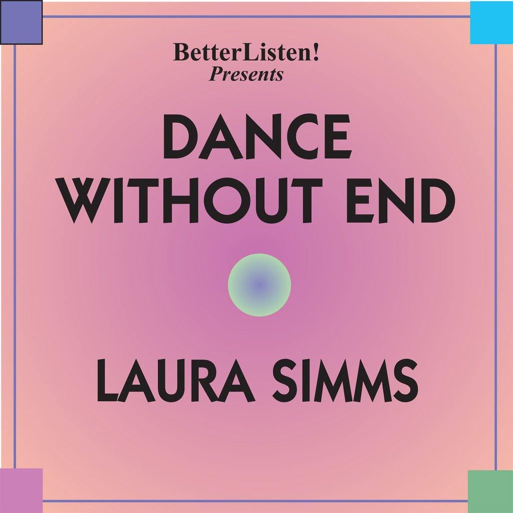 Dance Without End by Laura Simms Audio Program BetterListen! - BetterListen!