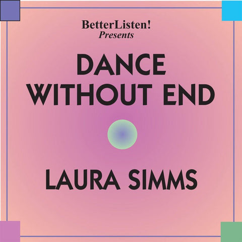 Dance Without End by Laura Simms