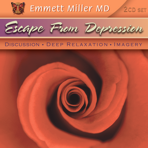 Escape from Depression with Dr. Emmett Miller Audio Program Dr. Emmett Miller - BetterListen!
