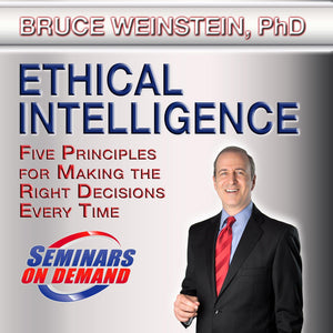 Ethical Intelligence by Bruce Weinstein Audio Program BetterListen! - BetterListen!