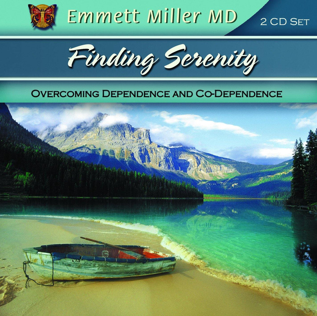 Finding Serenity – Overcoming Dependence and Co-Dependence with Dr. Emmett Miller Audio Program Dr. Emmett Miller - BetterListen!