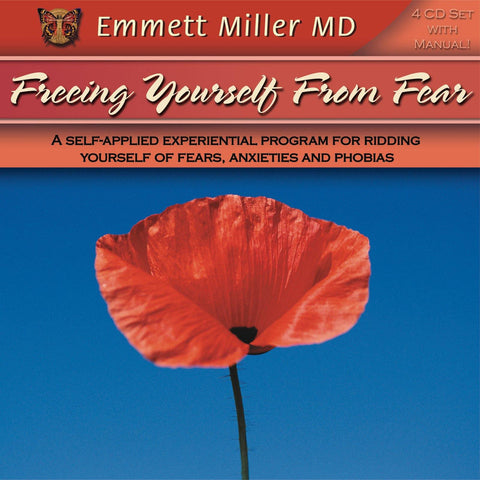 Freeing Yourself from Fear with Dr. Emmett Miller