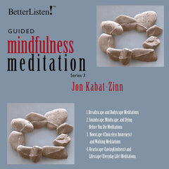 Guided Mindfulness Practices with Jon Kabat-Zinn - Series 1, Series 2, Series 3 Bundled Together