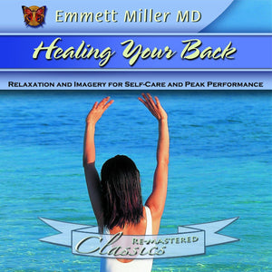 Healing Your Back with Dr. Emmett Miller Audio Program Dr. Emmett Miller - BetterListen!