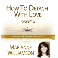 How to Detach with Love