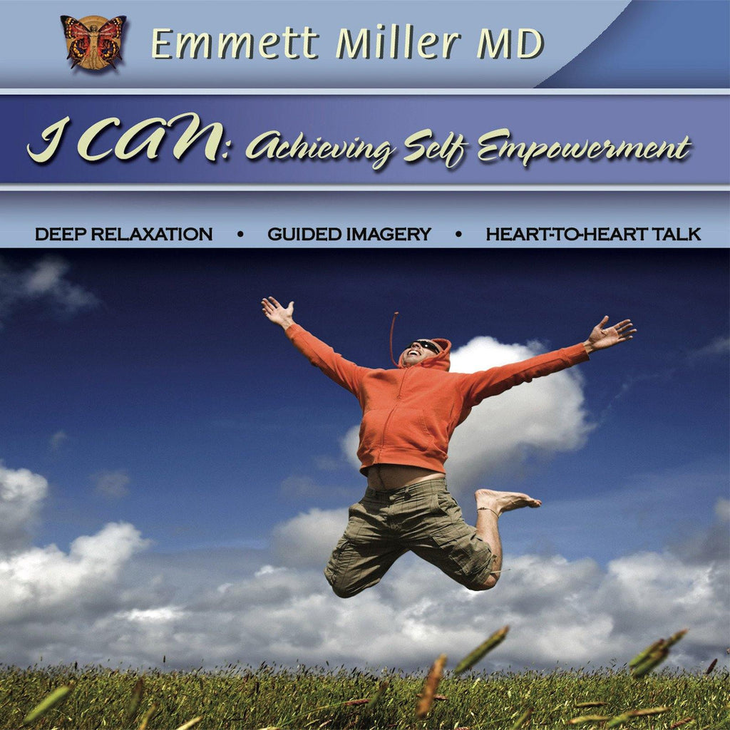 I Can: Achieving Self-Empowerment with Dr. Emmett Miller Audio Program Dr. Emmett Miller - BetterListen!