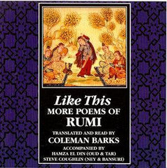 Like This - More Poetry of Rumi, Coleman Barks