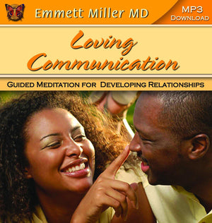 Loving Communication with Dr. Emmett Miller Audio Program Dr. Emmett Miller - BetterListen!