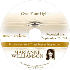 Own Your Light with Marianne Williamson
