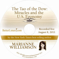 The Tao of the Dow: Miracles and the U.S. Economy with Marianne Williamson