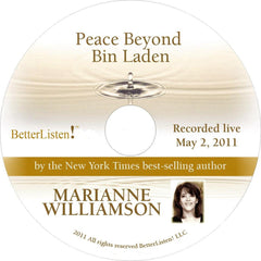 Peace Beyond Bin Laden with Marianne Williamson