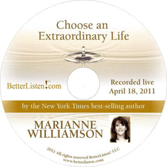 Choose An Extraordinary Life: The Miracles of Passover and Easter with Marianne Williamson