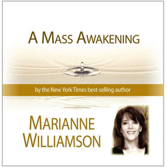 A Mass Awakening with Marianne Williamson