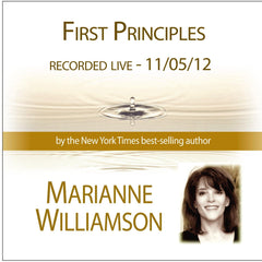 First Principles with Marianne Williamson