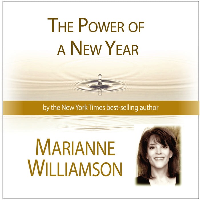The Power of a New Year with Marianne Williamson