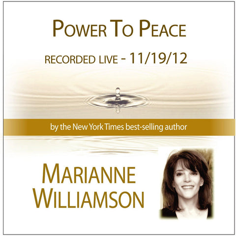 Power to Peace with Marianne Williamson