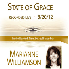 State of Grace with Marianne Williamson