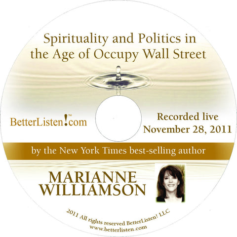 Spirituality and Politics in the Age of Occupy Wall Street with Marianne Williamson