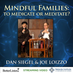 Mindful Families: To Medicate or Meditate?