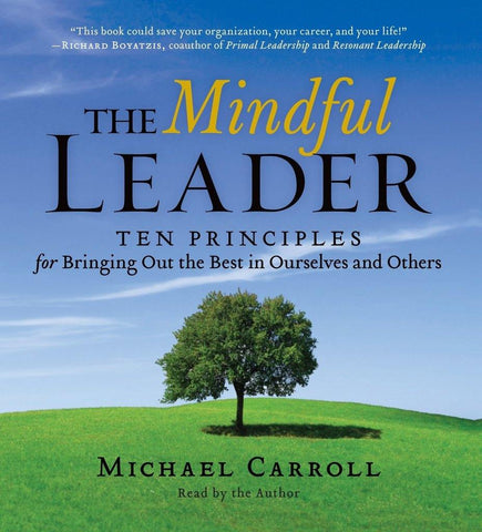 Mindful Leader by Michael Carroll, The