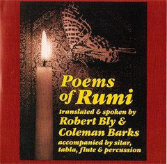 Poems of Rumi by Coleman Barks and Robert Bly