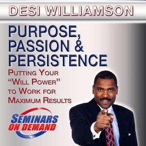 Purpose, Passion, and Persistence by Desi Williamson with Course Notes Audio Program BetterListen! - BetterListen!
