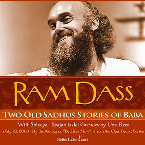 Two Old Sadhus Stories of Baba with Shivaya Audio Program BetterListen! - BetterListen!