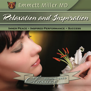 Relaxation and Inspiration with Dr. Emmett Miller Audio Program Dr. Emmett Miller - BetterListen!