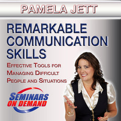 Remarkable Communication Skills by Pamela Jett with Course Notes