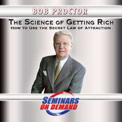THE SCIENCE OF GETTING RICH by Bob Proctor - Audio and Streaming Video