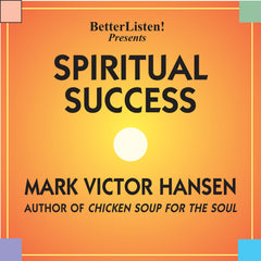 Spiritual Success by Mark Victor Hansen