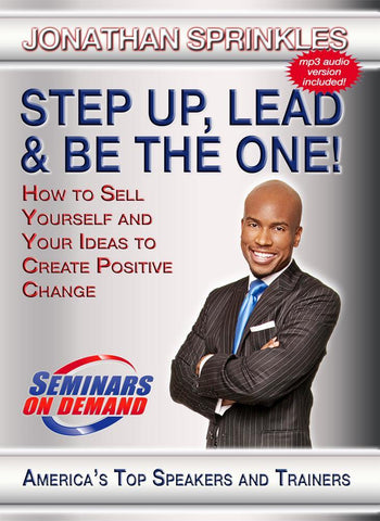 Step Up, Lead and Be the One! with Jonathan Sprinkles