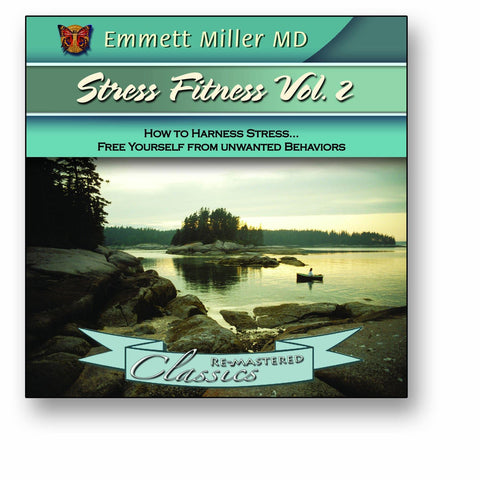 Stress Fitness Vol2 with Dr. Emmett Miller