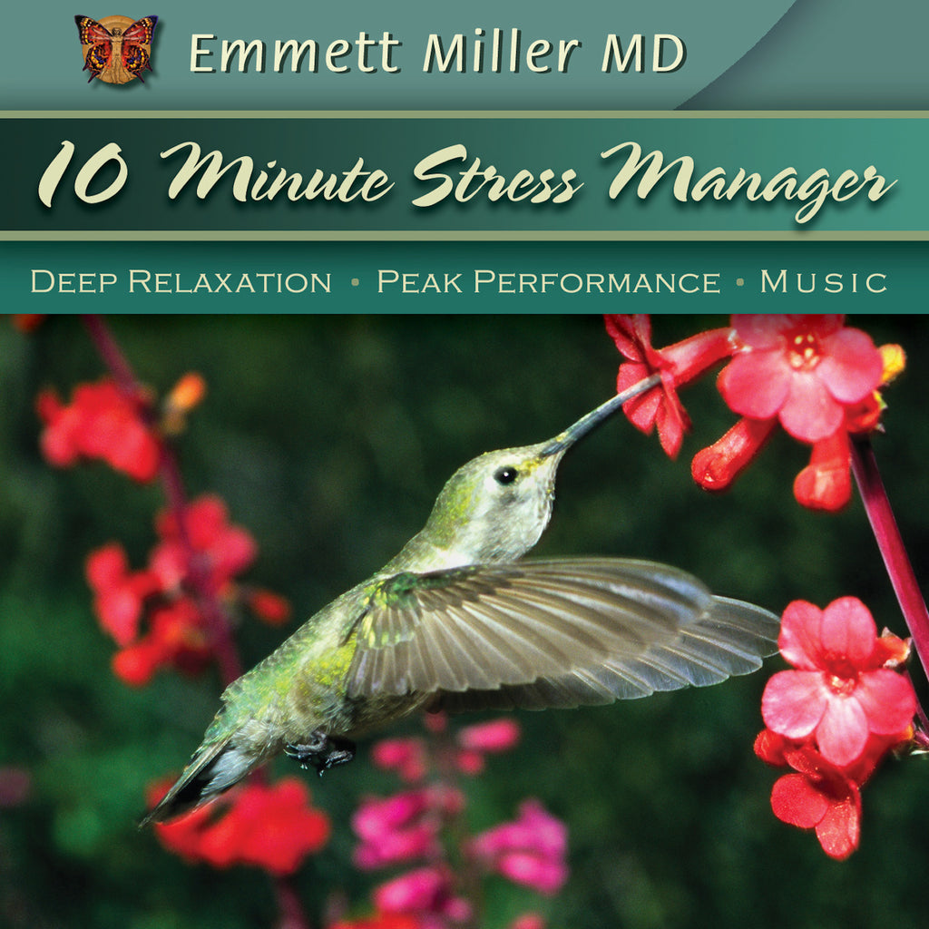 Ten-Minute Stress Manager with Dr. Emmett Miller Audio Program Dr. Emmett Miller - BetterListen!