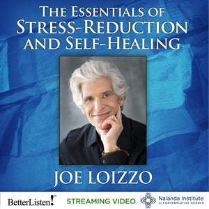 The Essentials Stress-Reduction and Self-Healing