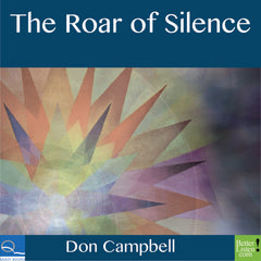 The Roar of Silence with Don Campbell
