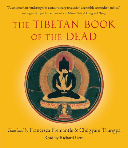 The Tibetan Book of the Dead Translated by Francesca Fremantle, Chogyam Trungpa