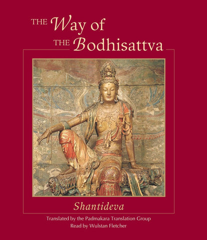The Way of the Bodhisattva by Shantideva