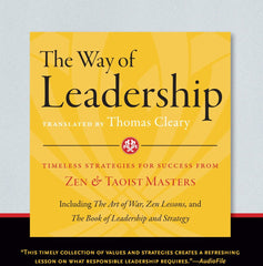 The Way of Leadership Translated by Thomas Cleary