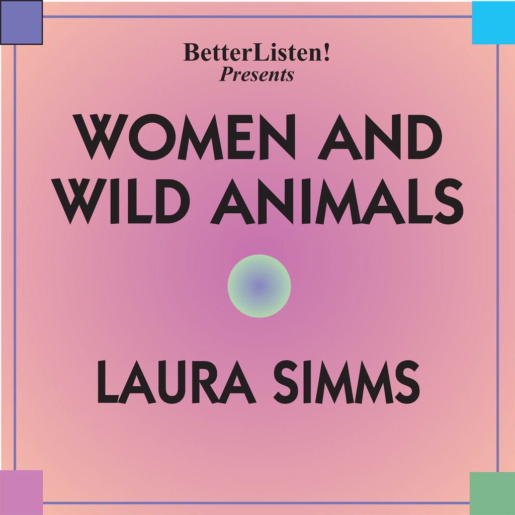 Women and Wild Animals by Laura Simms Audio Program BetterListen! - BetterListen!