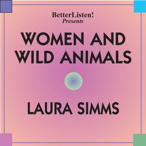Women and Wild Animals by Laura Simms
