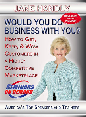Would You do Business With You? with Jane Handly Audio Program BetterListen! - BetterListen!