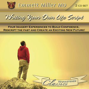 Writing Your Own Life's Script with Dr. Emmett Miller Audio Program Dr. Emmett Miller - BetterListen!