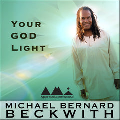 Your God Light with Michael Bernard Beckwith